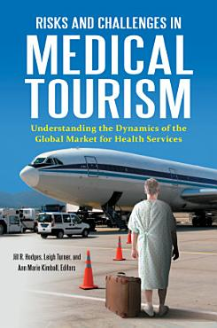 Risks and Challenges in Medical Tourism PDF