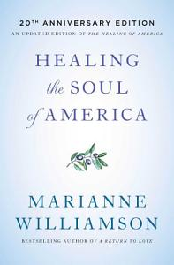 Healing the Soul of America Book