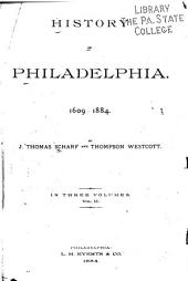 History of Philadelphia, 1609-1884: Volume 2