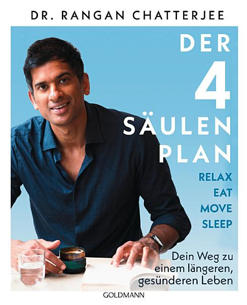Der 4 S  ulen Plan   Relax  Eat  Move  Sleep PDF