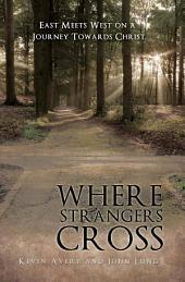 Where Strangers Cross