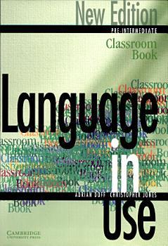 Language in Use Pre Intermediate Classroom Book PDF