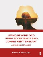 Living Beyond OCD Using Acceptance and Commitment Therapy PDF