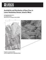 Availability and Distribution of Base Flow in Lower Honokohau Stream, Island of MauiHonokohau