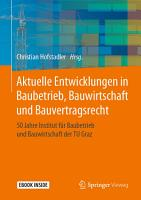 Aktuelle Entwicklungen in Baubetrieb  Bauwirtschaft und Bauvertragsrecht PDF