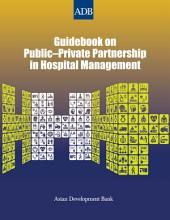 Guidebook on Public-Private Partnership in Hospital Management