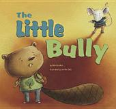 The Little Bully