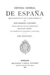 Historia general de España desde los tiempos primitivos hasta la muerte de Fernando VII: Volumen 19