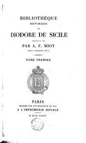 Bibliothèque historique de Diodore de Sicile: Volume1