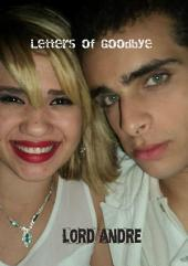 Letters Of Goodbye