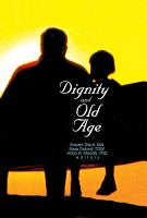 Dignity and Old Age PDF