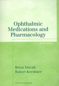 Ophthalmic Medications and Pharmacology