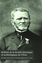 Bulletin de la Société historique et archéologique de l'Orne: Volume12
