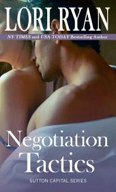 Negotiation Tactics: Sutton Capital Series Book 4