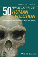 50 Great Myths of Human Evolution PDF