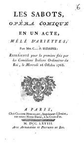 Les sabots: opéra comique en un acte, mêlé d'ariettes