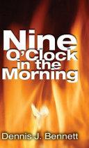 Nine O'Clock in the Morning