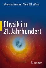 Physik im 21  Jahrhundert PDF