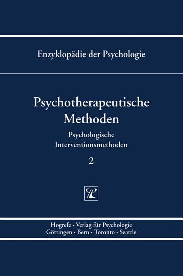 Themenbereich B  Methodologie und Methoden   Psychologische Interventionsmethoden   Psychotherapeutische Methoden PDF