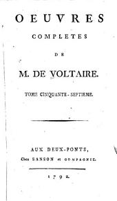 Oeuvres complètes de M. de Voltaire: Volume57