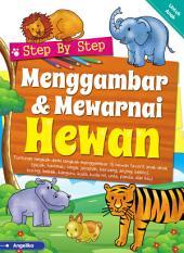 Step By Step Menggambar & Mewarnai Hewan