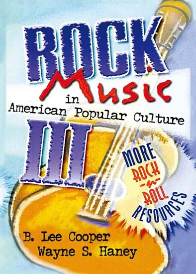 Rock Music in American Popular Culture III PDF