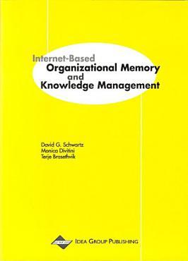 Internet Based Organizational Memory and Knowledge Management PDF