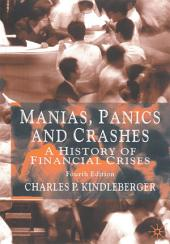 Manias, Panics and Crashes: A History of Financial Crises, Edition 4