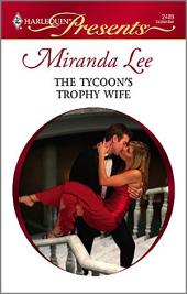 The Tycoon's Trophy Wife