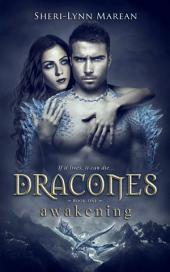 Dracones Awakening (Dark Dragon Shifter)