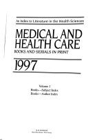 Medical And Health Care Books And Serials In Print Book PDF