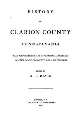 History of Clarion County  Pennsylvania