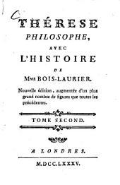 Thérèse philosophe, ou Mémoires Pour servir à l'Histoire de D. Dirrag, et de Mademoiselle Eradice: Volume2