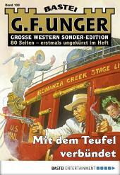 G. F. Unger Sonder-Edition - Folge 108: Mit dem Teufel verbündet