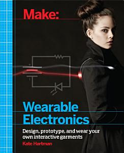 Make  Wearable Electronics Book