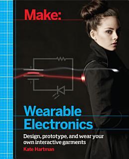 Make  Wearable Electronics Book