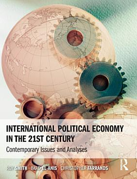 International Political Economy in the 21st Century PDF
