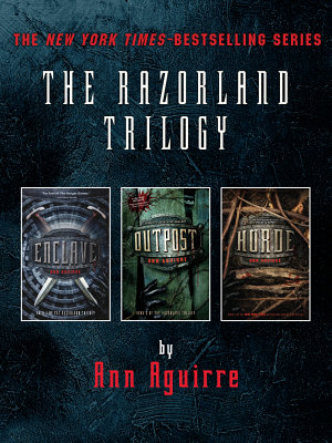 The Razorland Trilogy