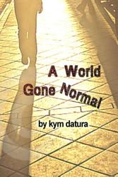 A World Gone Normal Book PDF