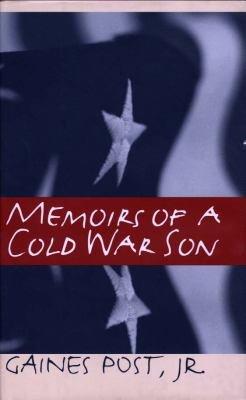 Memoirs Of A Cold War Son