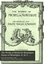 Essays of Montaigne, tr. by C. Cotton; rev. by W. C. Hazlett [!