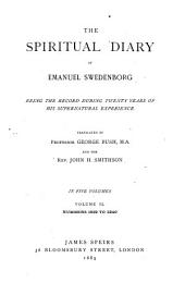 The Spiritual Diary of Emanuel Swedenborg: Being the Record During Twenty Years of His Supernatural Experience, Volume 2