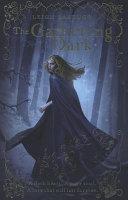 The Gathering Dark Book