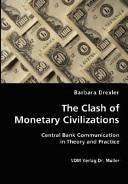 The Clash of Monetary Civilizations