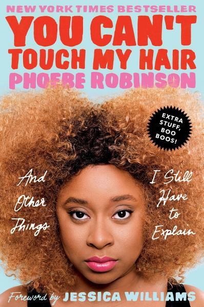 Download You Can t Touch My Hair Deluxe Book