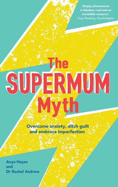 Download The Supermum Myth Book
