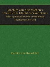 Joachim von Alvensleben's Christliches Glaubensbekenntniss