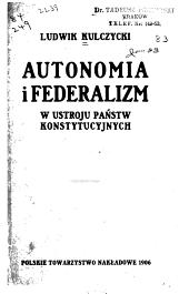 Autonomia i federalizm w ustroju państw konstytucyjnych