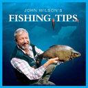 John Wilson's Fishing Tips