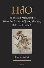 Indonesian Manuscripts from the Islands of Java, Madura, Bali and Lombok